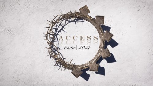 Access / Easter 2021